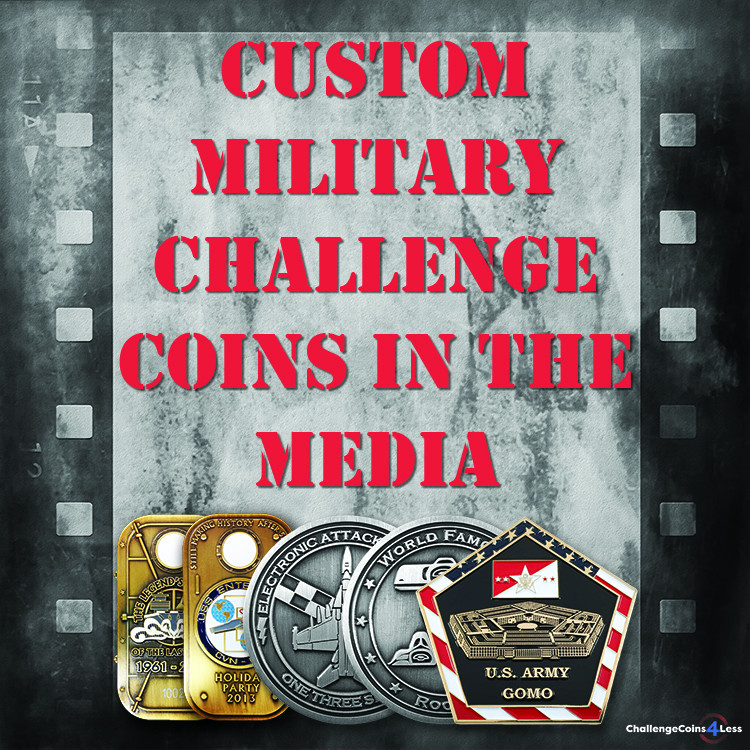 Custom Military Challenge Coins In The Media